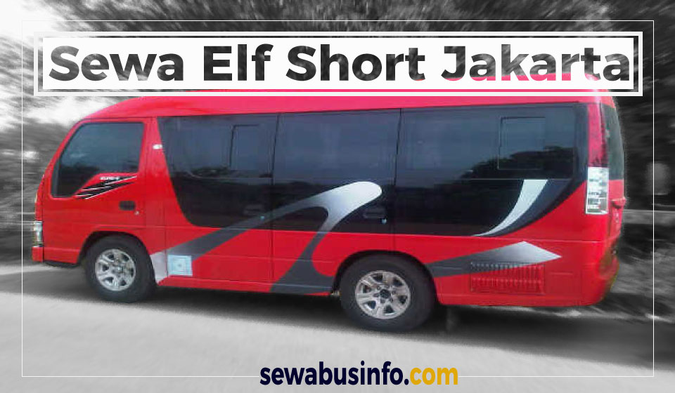 sewa elf short jakarta