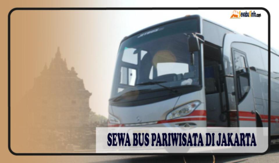 harga sewa bus pariwisata murah